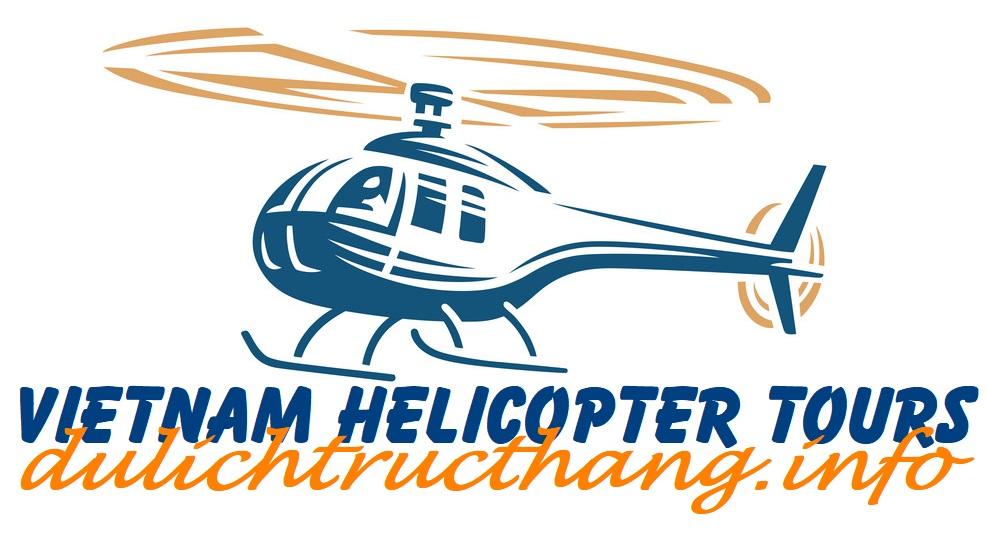 VIETNAM HELICOPTER TOUR - Tour du lịch Trực thăng Việt Nam